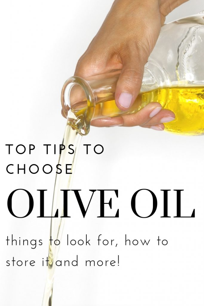 Learn top tips to choose the healthiest and best tasting olive oil! What to look for, how to store it and more! #shoppingtips #oliveoil #choosingoliveoil