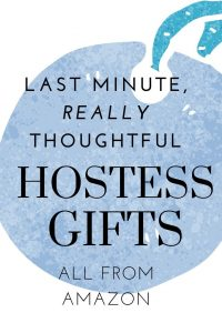 Need a gift for your hostess quickly? One of these unique and fun gift ideas will surely please your host and they are all a click away on Amazon. #hostessgifts #quickgiftideas #amazongiftideas