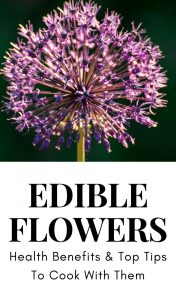 Edible flowers add flair to your cooking but some have health benefits, too! Learn which top 5 edible flowers to use, find recipes and tips and tools to use and grown them, too! #edibleflowers #cookingtips #foodpresentation #entertainingtips