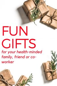 Delight with these 5 fun and thoughtful gif ideas for your health-minded family member, friend or co-worker!
