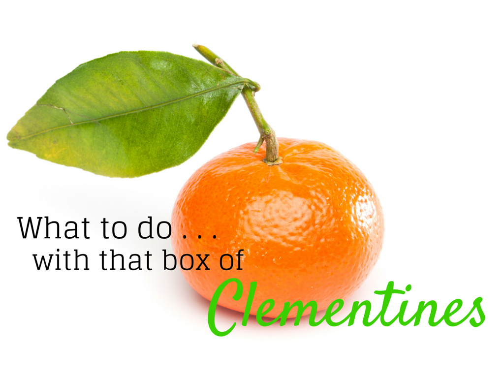 Clementines do way more than look pretty and act cute. They are bursting with nutrition and flavor. Tap here for 3 and a half healthy things to make with that box of clementines.