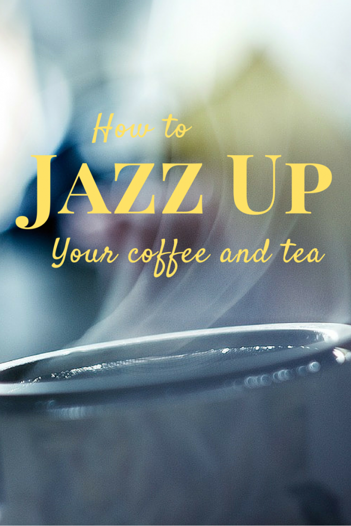 Jazz up your tea and coffee with healthy, tasty additions. (The Health-Minded.com) #health #coffee #tea