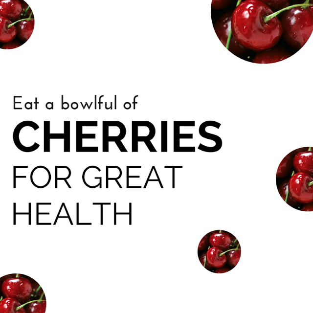 Dig into that bowl of cherries to keep your body in great health! Low in calories but high in health benefits for your heart, your brain, your waistline and to help you sleep! Tap here for all the details.