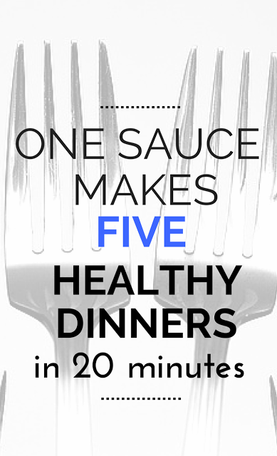 Crazy, busy days? You still have to eat! Try this healthy dinner strategy that takes one quick, healthy sauce to make 5 different 20-minute healthy dinners all week that your family will love and you feel good about serving!