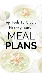Let meal planning save your time, money and improve your relationships at home, too! Yup! Lessen stress, increase energy and create family bonds with these tools and tricks for healthy, easy meal plans! #mealplans #healthyhabits #familymeals