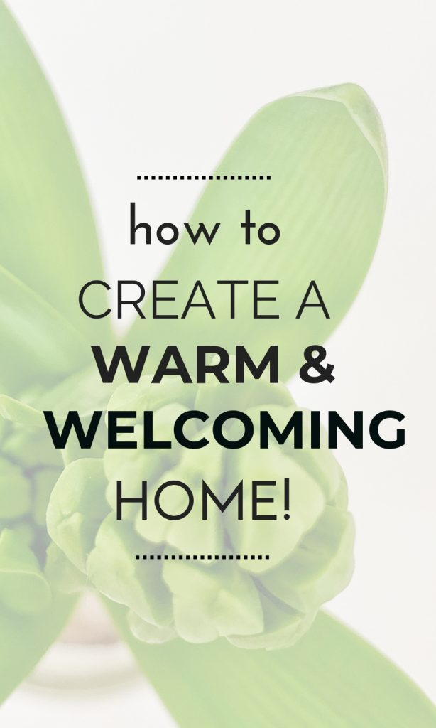 Tap here for top tips to create a warm and welcoming atmosphere in your home to make it truly beautiful!