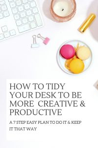 Get your desk in top shape to be loads more creative, save your time, and be more productive, too! Tools, tips and a plan to keep it that way. #clutter #productivitytips #officedesign #settinggoals